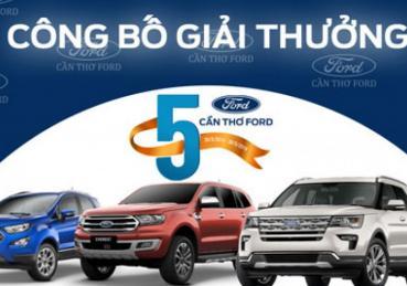 Công bố chương trình rút thăm trúng thưởng nhân kỷ niệm 5 năm thành lập công ty Cần Thơ Ford